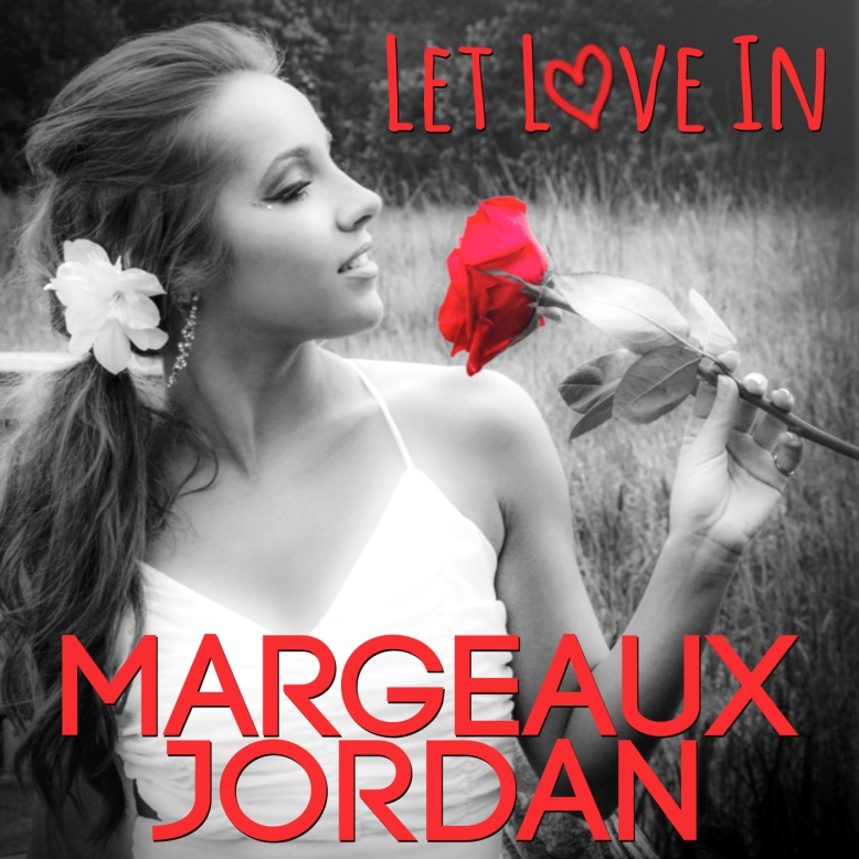 Let-Love-In---Margeaux-Jordan-Album-Artwork